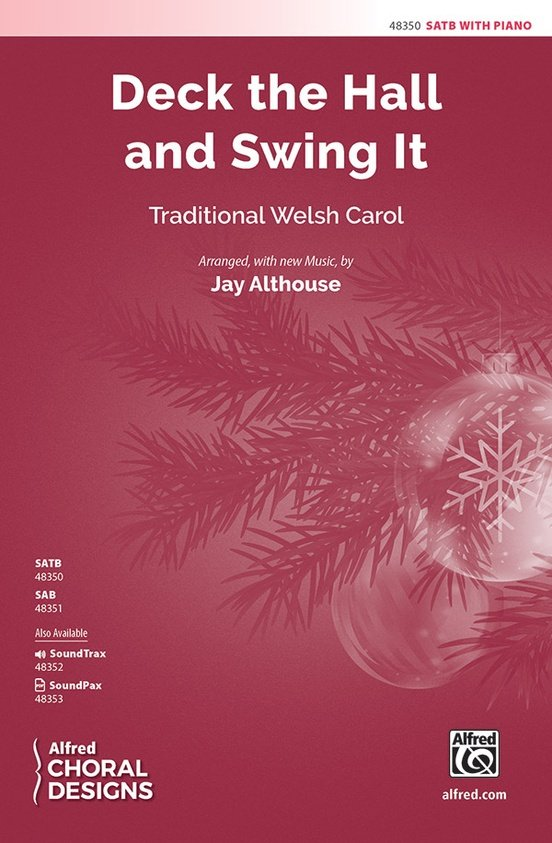 Deck the Hall and Swing It (SAT)