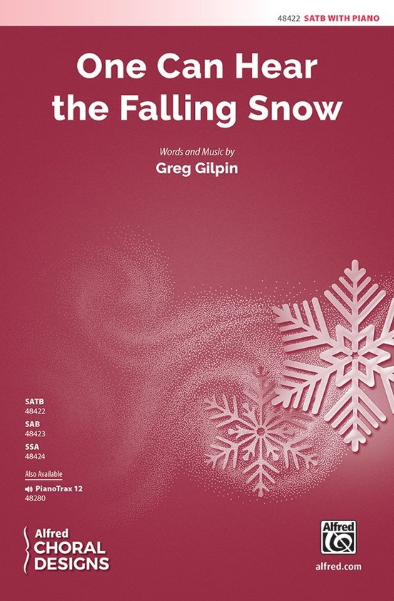 One Can Hear The Falling Snow (SATB)