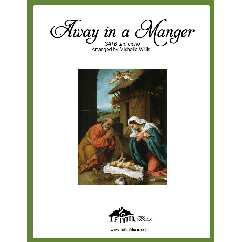 Away in a Manger-SATB