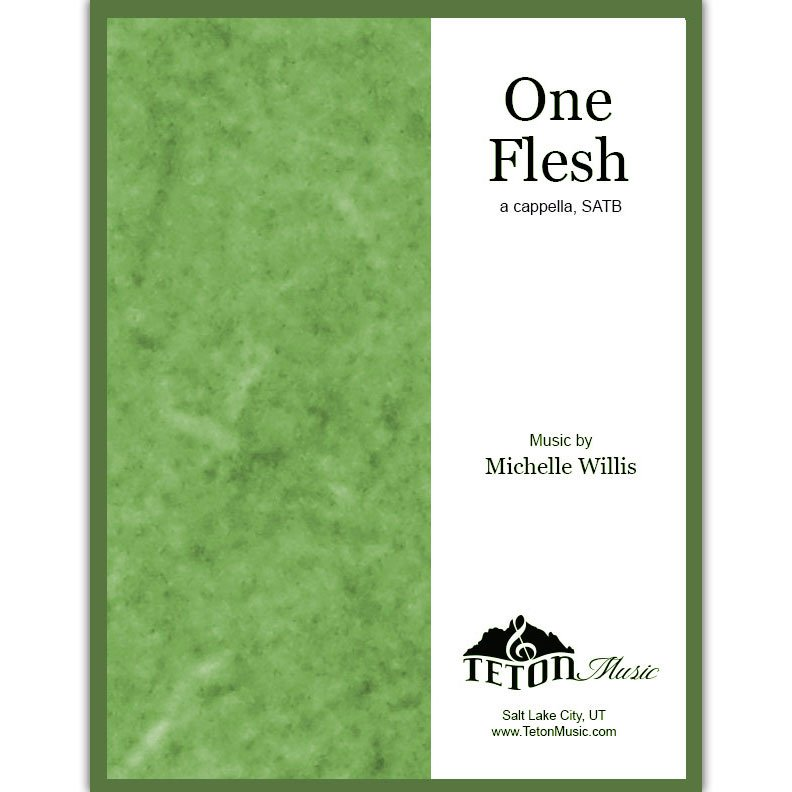 One Flesh (SATB)