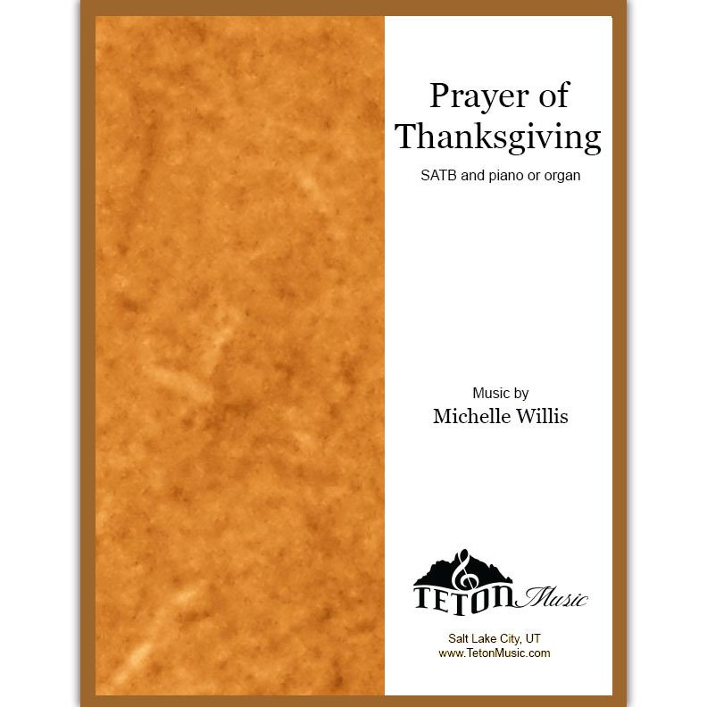 Prayer of Thanksgiving (SATB)