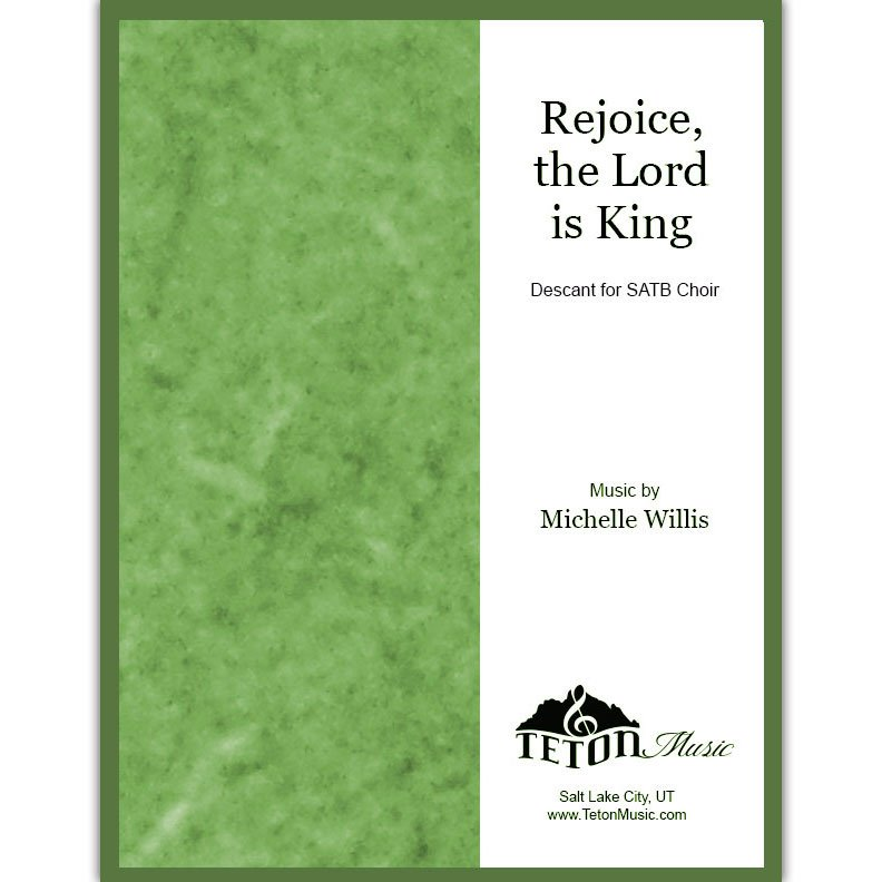 Rejoice, the Lord is King (descant)