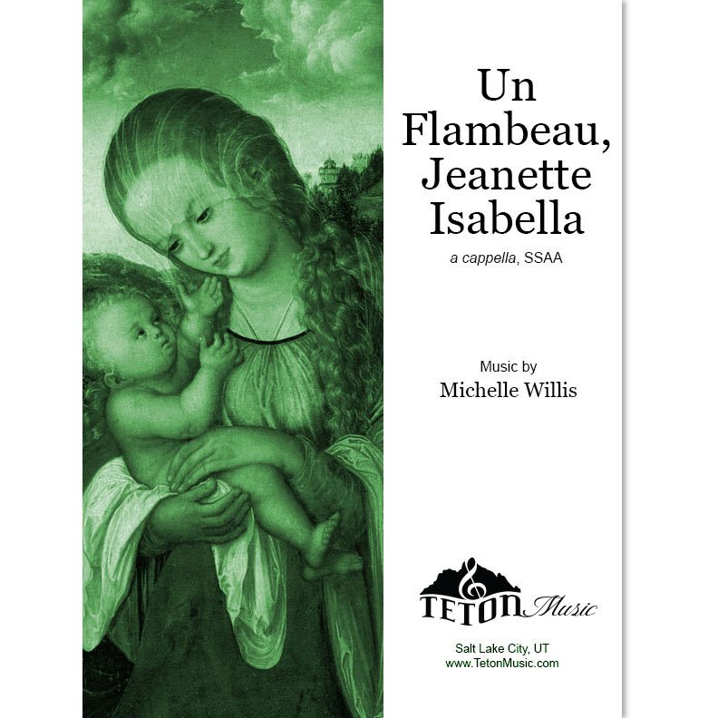 Un Flambeau, Jeanette Isabella (Bring a Torch, Jeanette Isabella)-SSAA