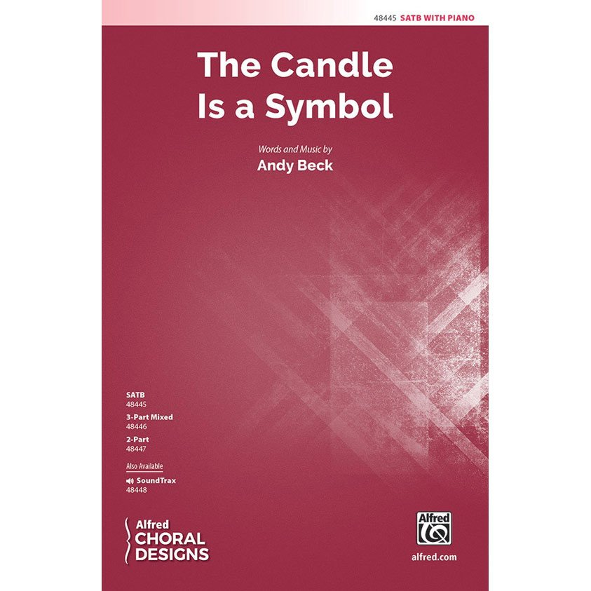 Candle Is A Symbol, The (SATB)