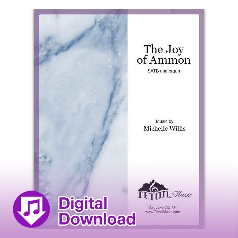 The Joy of Ammon (SATB)