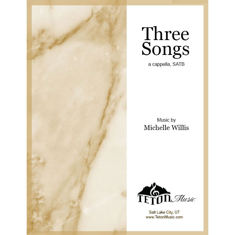 Three Songs (SATB)