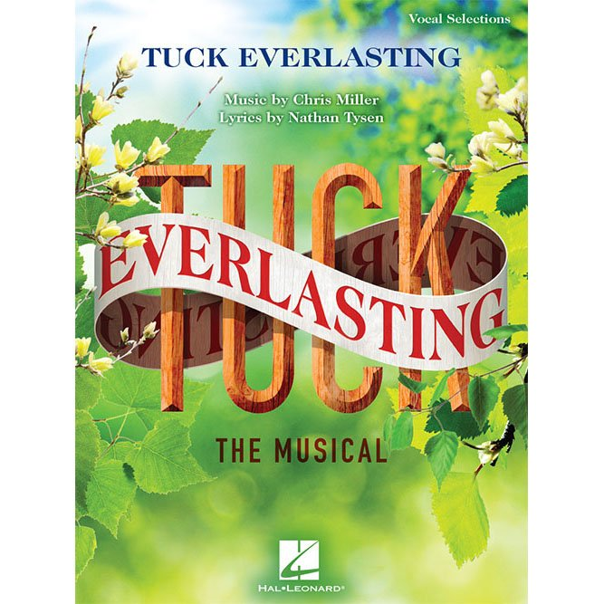 Tuck Everlasting (Vocal Selections)