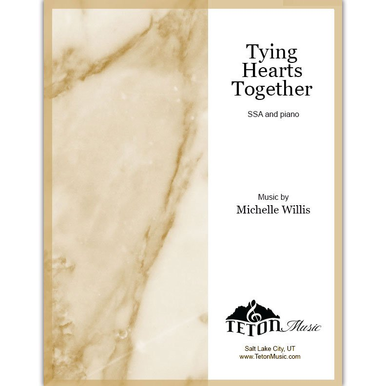 Tying Hearts Together (SSA)