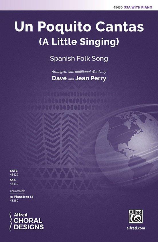 Un Poquito Cantas (A Little Singing) SSA