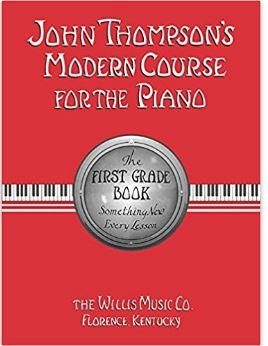 The First Grade Book (John Thompsons Modern Course for the Piano)