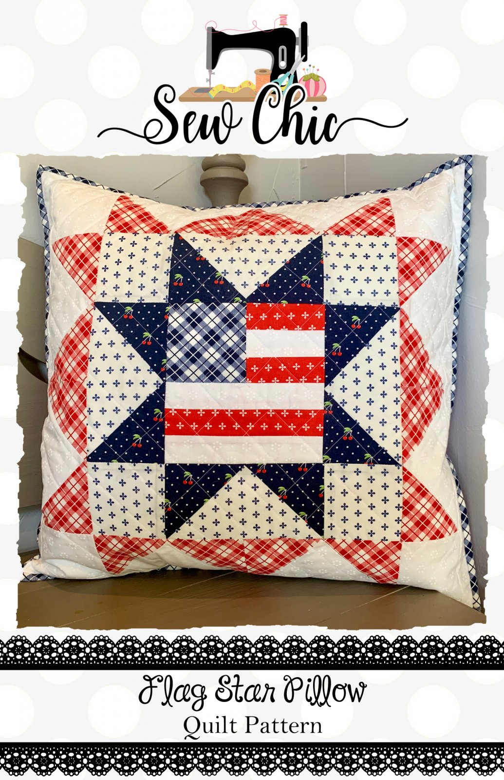 Flag Star Quilt Pillow Pattern by Sew Chic Fabric