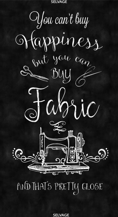 You can't buy happiness but you can buy fabric 24in Panel