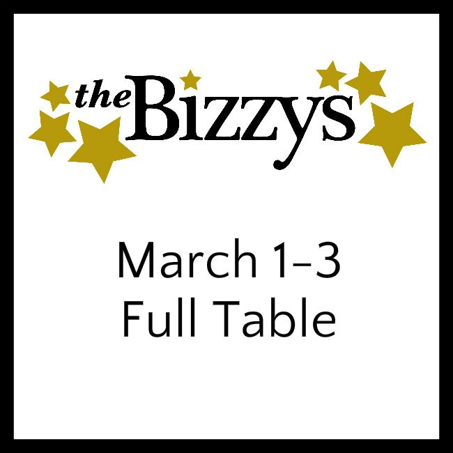 The Bizzys MARCH 1-3 FULL TALBe