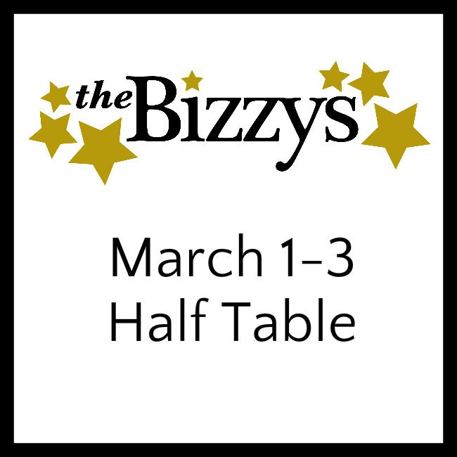 The Bizzys MARCH 1-3 HALF TALBe
