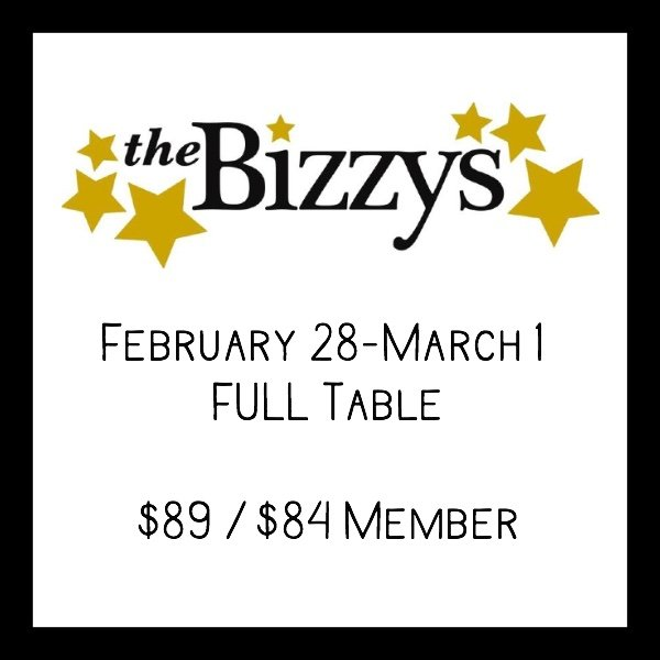 Bizzys FEBRUARY 29 - MARCH 1 FULL Table