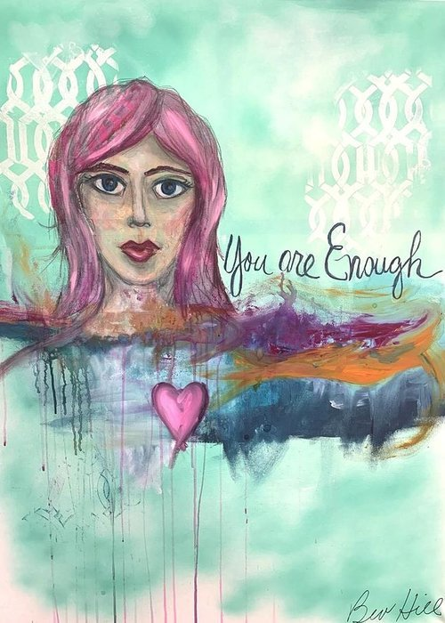 5x7 art greeting card You Are Enough