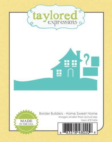 BORDER BUILDERS - HOME SWEET HOME