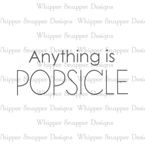 ANYTHING POPSICLE