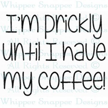 I'M PRICKLY