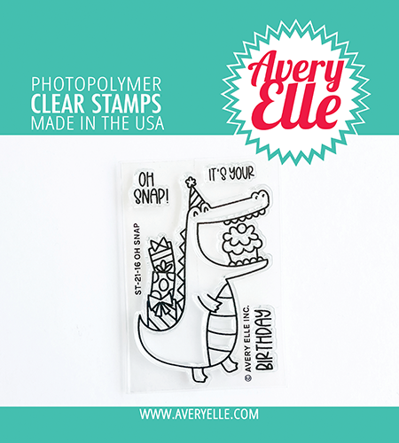 Avery Elle - Clear Stamps - Oh Snap