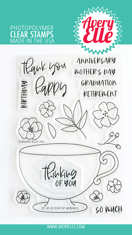 Avery Elle - Clear Stamps - Cup of Wishes