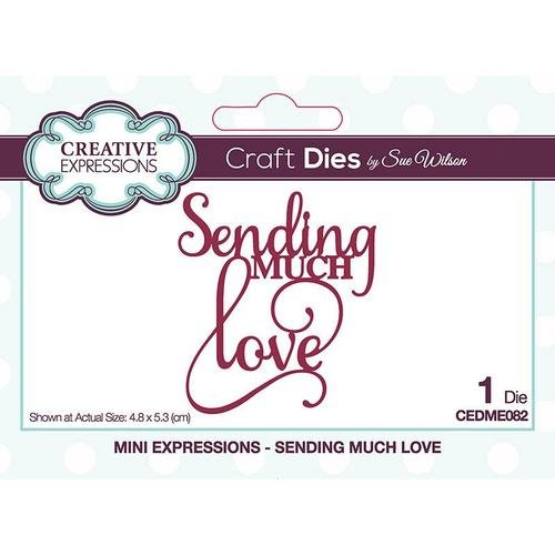 Creative Expressions - Mini Expressions Dies - Sending Much Love