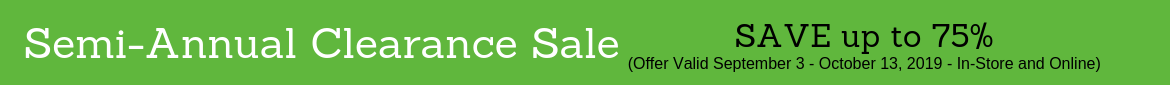 Semi Annual Clearance Sale Up to 75% Off