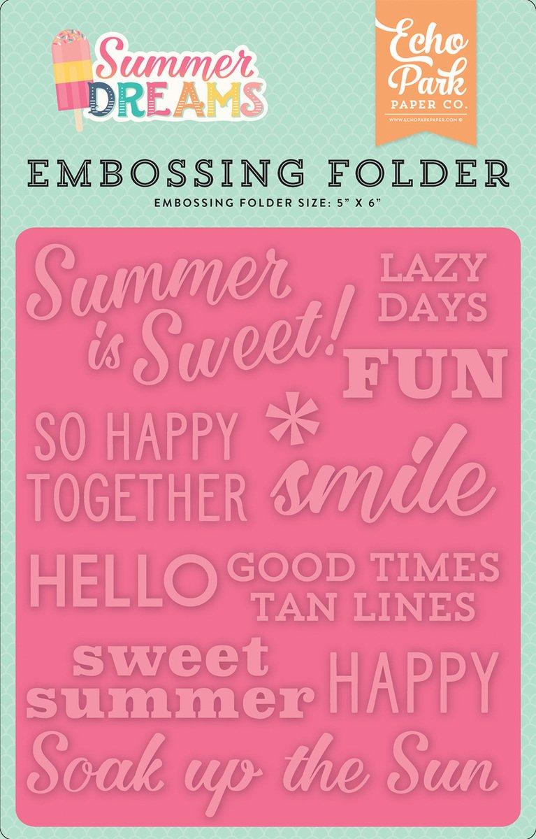 ^Echo Park - Embossing Folder - Summer Dreams - Summer Is Sweet