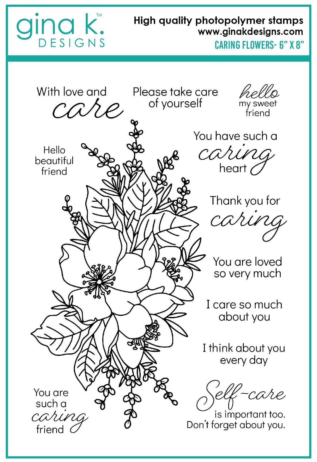 Gina K - Clear Stamps - Caring Flowers