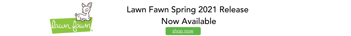 Lawn Fawn Spring 2021 Release Now Available