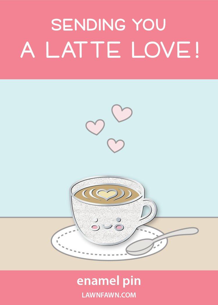 Lawn Fawn Enamel Pin - Sending You A Latte Love!