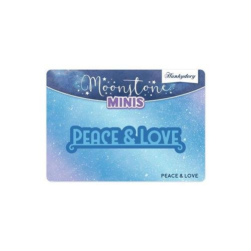 Hunkydory - Moonstone Mini Dies - Peace & Love