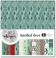 ^Wild Whisper - 12x12 Paper Pack - Rooted Love, 6 Sheets