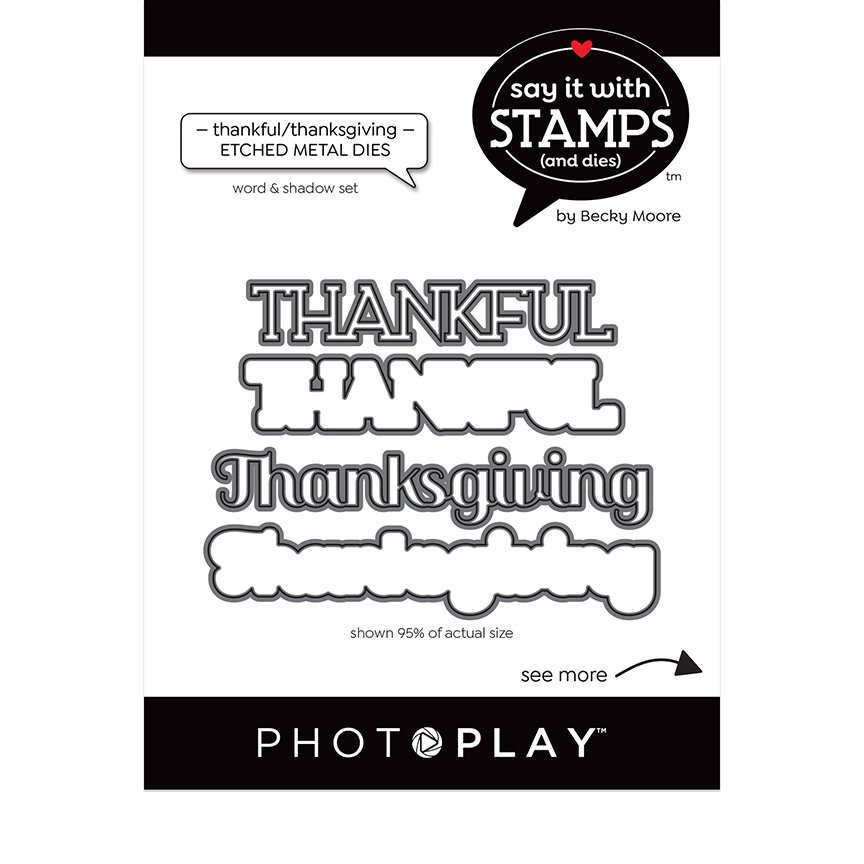 PhotoPlay Say It With Stamps Dies - Thankful Thanksgiving