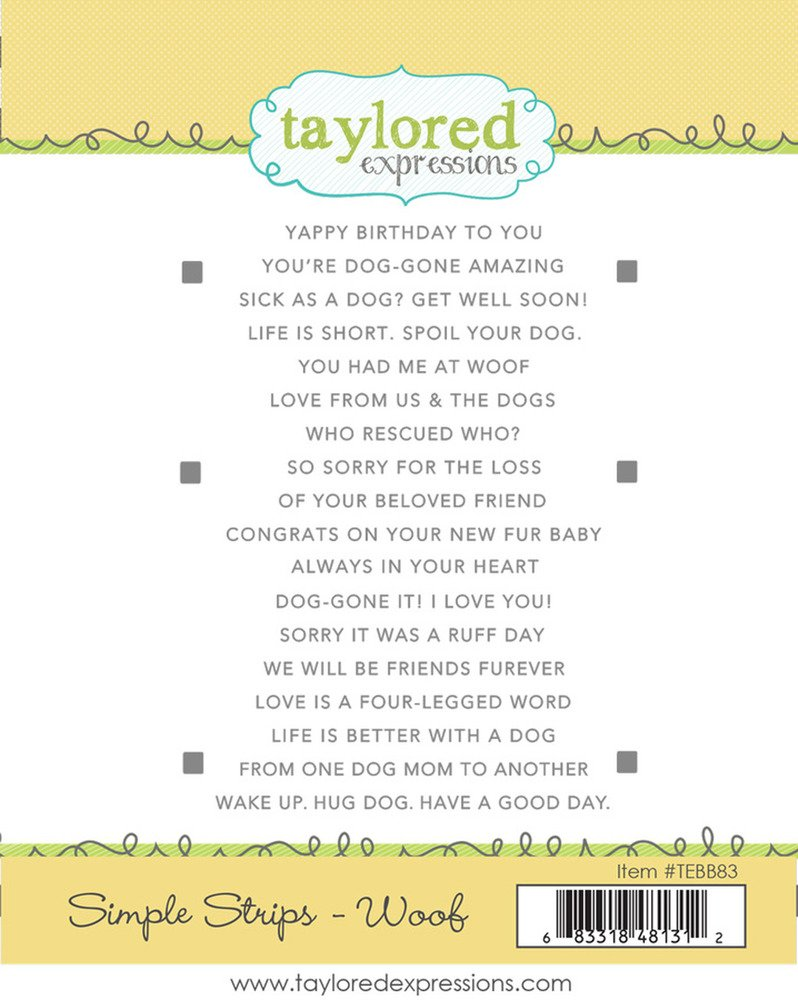Taylored Expressions Simple Strips Stamp - Woof