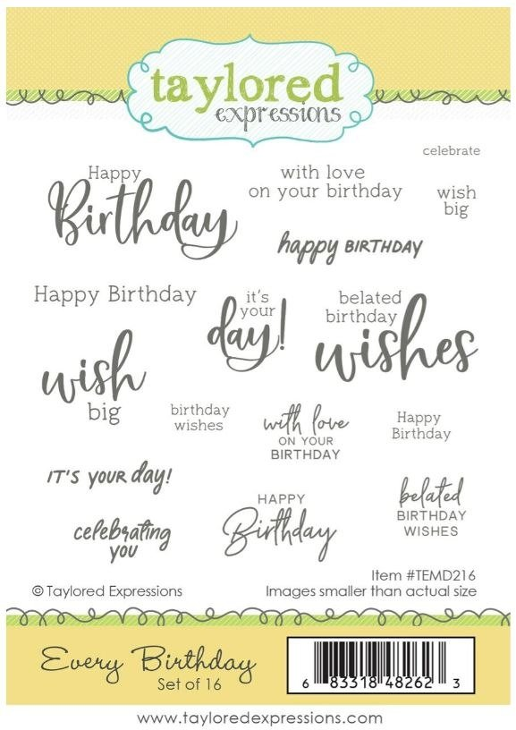 Taylored Expressions - Rubber Stamps - Every Birthday