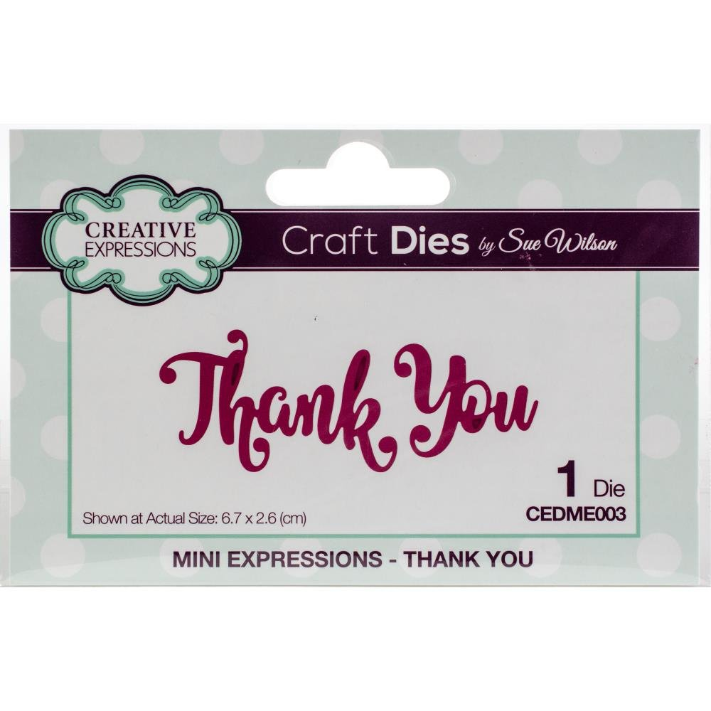 Creative Expressions Thank You Die