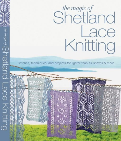Magic of Shetland Lace
