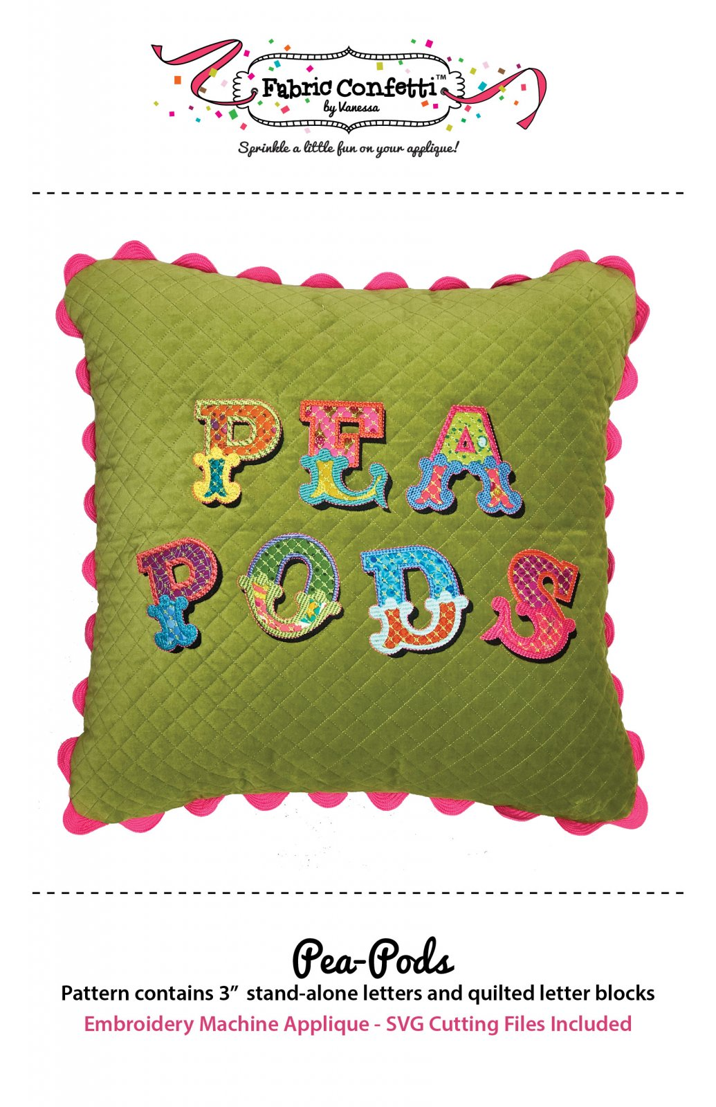 Pea-Pods (3 inch letters)