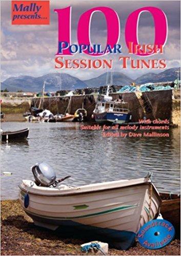 100 Popular Irish Session Tunes (Mally Presents S.)