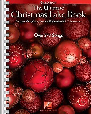 The Ultimate Christmas Fake Book 6th Edition