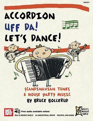 Accordion Uff Da! Let's Dance: Scandinavian Tunes & House Party Music