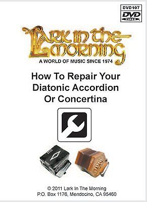 How to Repair Your Diatonic Accordion or Concertina Townley & Paul DVD
