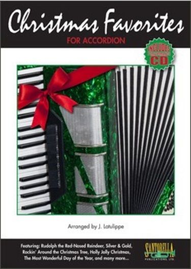 Christmas Favorites For Accordion with CD - 30 Most Requested Holiday Songs