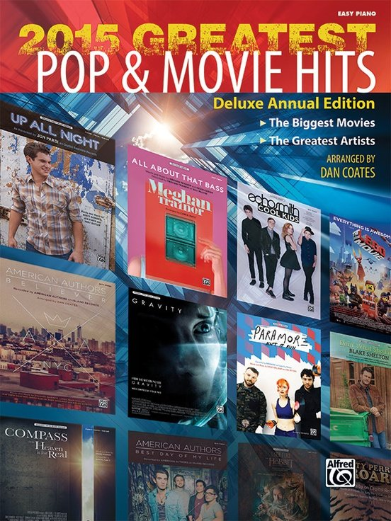 2015 Greatest Pop & Movie Hits  The Biggest Movies * The Greatest Artists (Deluxe Annual Edition)