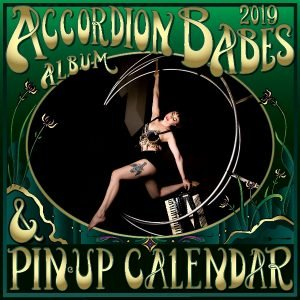 Accordion Babes Calendar and Album 2019: Women of Passion