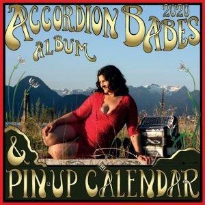 Accordion Babes Calendar and Album 2020: Women Who Dare