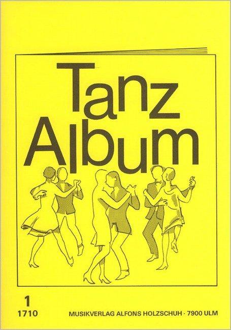 Tanz Album 1 - Alfons Holzschuh