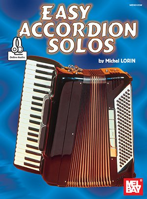 Easy Accordion Solos (Mostly French) by Michel Lorin