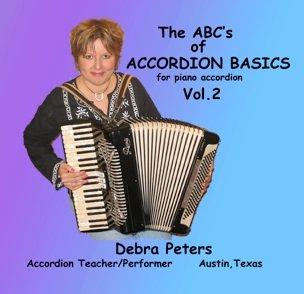 The ABCs of Accordion Basics for Piano Accordion, Volume 2